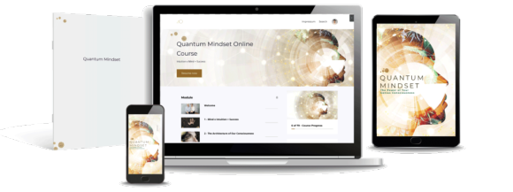 Quantum Mindset online course works in your browser, your tablet and your mobile phone